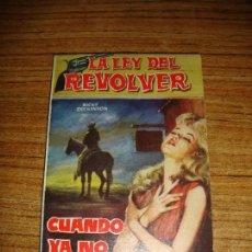 Tebeos: LA LEY DEL REVOLVER EXCLUSIVAS FERMA Nº 6. Lote 151469286