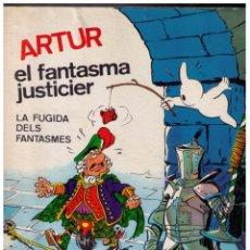 Tebeos: ARTUR EL FANTASMA JUSTICIER - LA FUGIDA DELS FANTASMES - MOLT BON ESTAT. Lote 151646738
