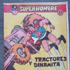 Tebeos: SUPERHOMBRE Nº 42, TRACTORES Y DINAMITA , FERMA , ORIGINAL. Lote 152313426