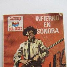 Tebeos: COLECCIÓN CAMINOS DEL OESTE Nº 84 INFIERNO EN SONORA / EDICIONES PETRONIO CX07. Lote 152334066