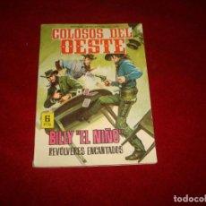 Tebeos: COLOSOS DEL OESTE BILLY EL NIÑO REVOLVERES ENCANTADOS EDITORIAL FERMA Nº 6 1964. Lote 152524774