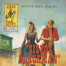 Tebeos: GRAN OESTE- Nº 412 -SISEOS BLACKMAN-1978-REG BUNN-MUY RARO Y ESCASO-BUENO-LEAN-0353. Lote 152569052