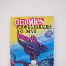 Tebeos: GRANDES PROFUNDIDADES DEL MAR - J. VIDAL SALES - COLECCIÓN GRANDES Nº 16 - EDITORIAL FERMA 1964. Lote 152972354