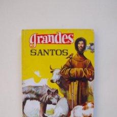 Tebeos: GRANDES SANTOS - E. M. FARIÑAS - COLECCIÓN GRANDES Nº 18 - EDITORIAL FERMA 1965. Lote 152972886