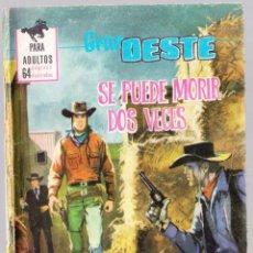 Tebeos: GRAN OESTE Nº 333 - SE PUEDE MORIR DOS VECES - TRASERA ANA KARINA. Lote 154145986