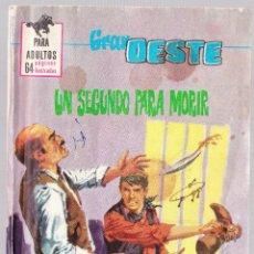 Tebeos: GRAN OESTE Nº 382 - UN SEGUNDO PARA MORIR. Lote 154146246