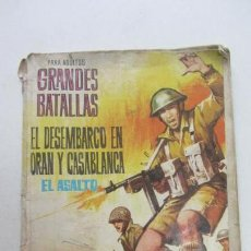 Tebeos: GRANDES BATALLAS Nº 23 EL DESEMBARCO EN ORÁN Y CASABLANCA : EL ASALTO. FERMA, 1964 VSD09. Lote 156736450