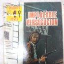 Tebeos: INDÓMITO OESTE IMPLACABLE PERSECUCIÓN. Lote 160019197