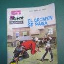 Tebeos: OESTE (1964, FERMA) 128 · 16-XI-1968 · EL CRIMEN SE PAGA. Lote 160547078