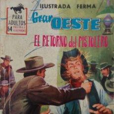 Tebeos: COLECCIÓN GRAN OESTE Nº 262 - EL RETORNO DEL OESTE. Lote 164099690