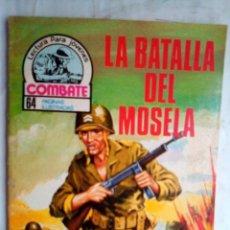 Tebeos: COMBATE-NOVELA GRÁFICA SEMANAL- Nº 134 -LA BATALLA DEL MOSELA-1978-ÚNICO EN TC-BUENO-LEAN-4257. Lote 233924105