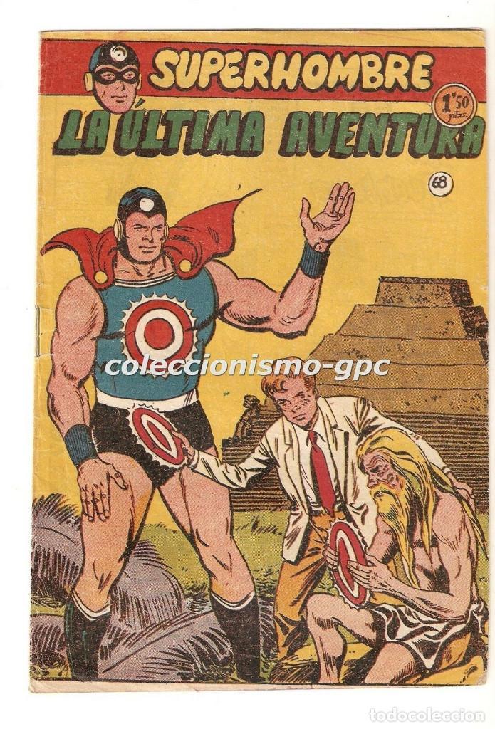 SUPERHOMBRE SUPER HOMBRE Nº 68 Y ÚLTIMO TEBEO ORIGINAL 1958 LA ULTIMA AVENTURA FERMA RARO DIFICIL !! (Tebeos y Comics - Ferma - Otros)