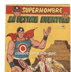 Tebeos: SUPERHOMBRE SUPER HOMBRE Nº 68 Y ÚLTIMO TEBEO ORIGINAL 1958 LA ULTIMA AVENTURA FERMA RARO DIFICIL !!. Lote 170444028