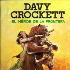 Tebeos: DAVY CROCKETT EL HEROE DE LA FRONTERA - FERMA 1964 - COLECCION IMAGENES Y AVENTURAS - MUY BIEN. Lote 170877505