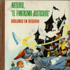 Tebeos: ARTURO EL FANTASMA JUSTICIERO - DOBLONES EN RESERVA - FERMA 1964 - COLECCION IMAGENES Y AVENTURAS. Lote 170877885