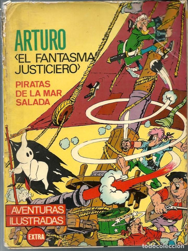 ARTURO EL FANTASMA JUSTICIERO - PIRATAS DE LA MAR SALADA, FERMA 1965 COL. AVENTURAS ILUSTRADAS EXTRA (Tebeos y Comics - Ferma - Otros)