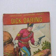 Tebeos: HOMBRES VALIENTES DICK DARING Nº 7. FERMA 1958. CX16. Lote 171194424