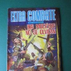 Tebeos: COMBATE (1965, FERMA) -EXTRA- 31 · 1966 · LOS MUERTOS NO SE OLVIDAN. Lote 172018722