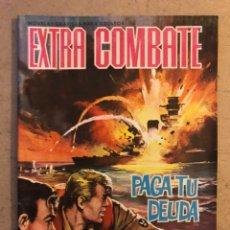 BDs: EXTRA COMBATE N° 64 PAGA TU DEUDA. EDITORIAL FERMA 1965.. Lote 172917992