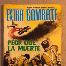 BDs: EXTRA COMBATE N° 62 PEOR QUE LA MUERTE. EDITORIAL FERMA 1965. Lote 172918070
