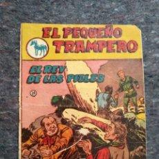 Tebeos: EL PEQUEÑO TRAMPERO Nº 24 - EL REY DE LAS PIELES. Lote 172952319