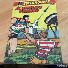 Tebeos: SUPERHOMBRE Nº 62 EL SATELITE PERDIDO (ORIGINAL FERMA) (COIB25). Lote 173828719