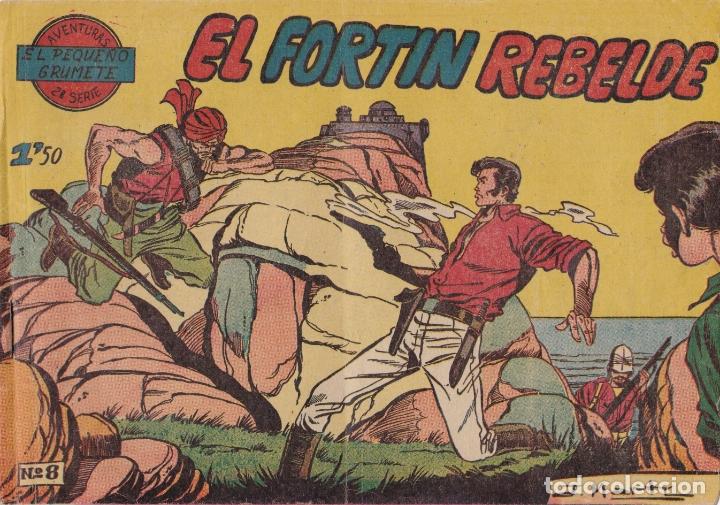 EL PEQUEÑO GRUMETE Nº 8 EL FORTIN REBELDE EL DE LA FOTO VER FOTO ADICIONAL CONTRAPORTADA (Tebeos y Comics - Ferma - Otros)