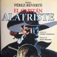 Tebeos: EL CAPITAN ALATRISTE - ARTURO PÉREZ-REVERTE & JOAN MUNDET (DIBUJOS) & CARLOS GIMENEZ (GUIÓN). Lote 175313367