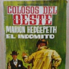Tebeos: COLOSOS DEL OESTE - Nº 22, MARION HEDGEPETH, EL INDÓMITO - ED. FERMA. Lote 177571310