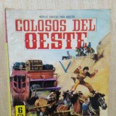 Tebeos: COLOSOS DEL OESTE - Nº 42, LA DILIGENCIA ¡SIEMPRE ADELANTE! - ED. FERMA. Lote 177571684