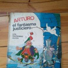 Tebeos: ARTURO EL FANTASMA JUSTICIERO - LOS FANTASMAS HUYEN . Lote 178563513