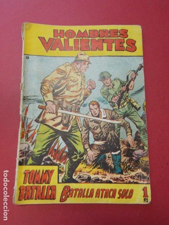 COMIC - HOMBRES VALIENTES , TOMMY BATALLA - Nº 15 , BATALLA ATACA SOLO - ED. FERMA 1958 .. L442 (Tebeos y Comics - Ferma - Otros)