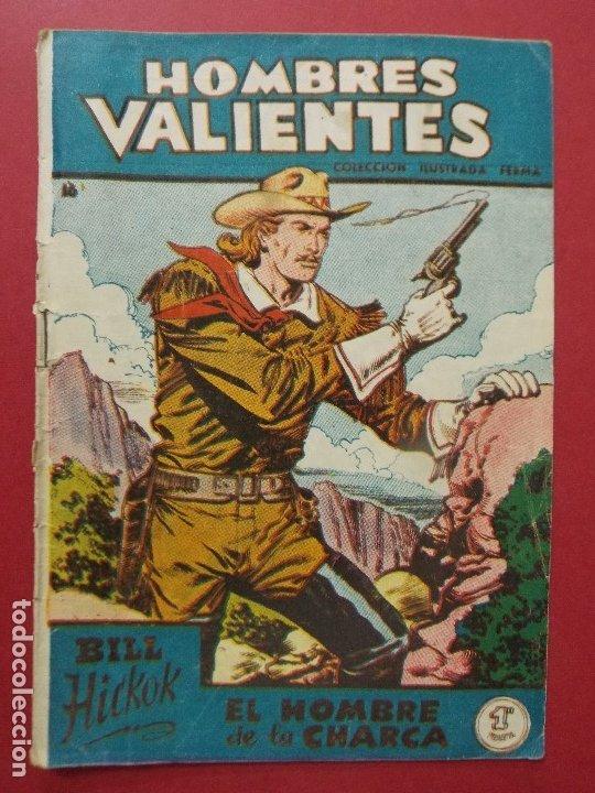 COMIC - HOMBRES VALIENTES, BILL HICKOK - Nº 16, EL HOMBRE DE LA CHARCA - 1958 - ORIGINAL ... L462 (Tebeos y Comics - Ferma - Otros)