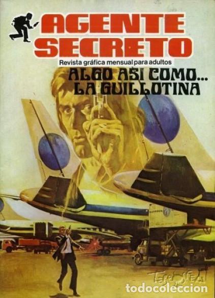 AGENTE SECRETO- Nº 7 -ALGO ASÍ COMO... LA GUILLOTINA-1982 -SORPRENDENTE-BUENO-DIFÍCIL-LEAN-2571 (Tebeos y Comics - Ferma - Agente Secreto)
