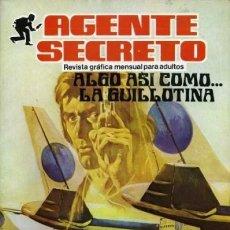 Tebeos: AGENTE SECRETO- Nº 7 -ALGO ASÍ COMO... LA GUILLOTINA-1982 -SORPRENDENTE-BUENO-DIFÍCIL-LEAN-2571. Lote 188699191