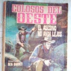 Tebeos: COLOSOS DEL OESTE- Nº 89 -EL ASESINO NO ANDA LEJOS-1966-GRAN LÓPEZ ESPÍ-MUY DIFÍCIL- LEAN-2632. Lote 189448680
