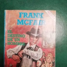 Tebeos: NOVELA DEL ESTE DE FRANK MCFAIR. Lote 191849558