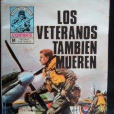 Tebeos: COMBATE-NOVELA GRÁFICA SEMANAL- Nº 206 -LOS VETERANOS TAMBIÉN MUEREN-DIFÍCIL-1980-BUENO-LEAN-3091. Lote 194297490