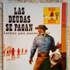 Tebeos: GRAN OESTE- Nº 362 -LAS DEUDAS SE PAGAN-BUCK JOHN-1978-JM. ORTIZ-DIFÍCIL-BUENO-LEAN-3109. Lote 194521263