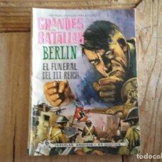 Tebeos: GRANDES BATALLAS Nº 44 FERMA BERLIN EL FUNERAL DEL III REICH. Lote 204140421