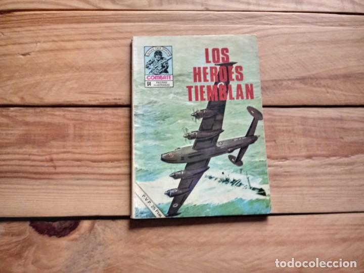 COMBATE-LOS HÉROES TAMBIÉN TIEMBLAN (Tebeos y Comics - Ferma - Combate)