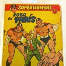 Tebeos: SUPERHOMBRE - ROBO EN PARIS- Nº. 10. Lote 204551140