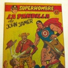 Tebeos: SUPERHOMBRE - LA PANDILLA DE JOHN JAMER- Nº. 40-MUY BIEN CONSERVADO. Lote 204551420