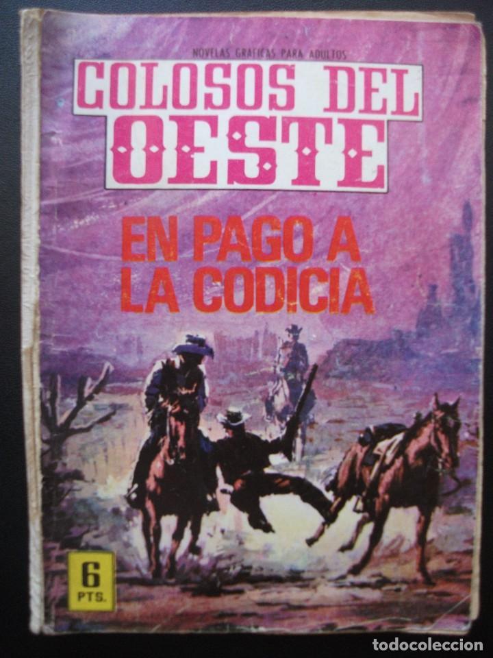 COLOSOS DEL OESTE Nº 117, EN PAGO A LA CODICIA (Tebeos y Comics - Ferma - Colosos de Oeste)