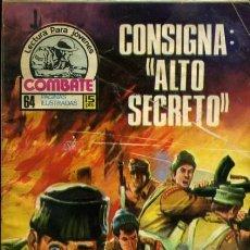 Tebeos: COMBATE-NOVELA GRÁFICA- Nº 73 -CONSIGNA: ALTO SECRETO-GRAN EDUARDO FEITO-1977-DIFÍCIL-BUENO-LEA-3581. Lote 217229761