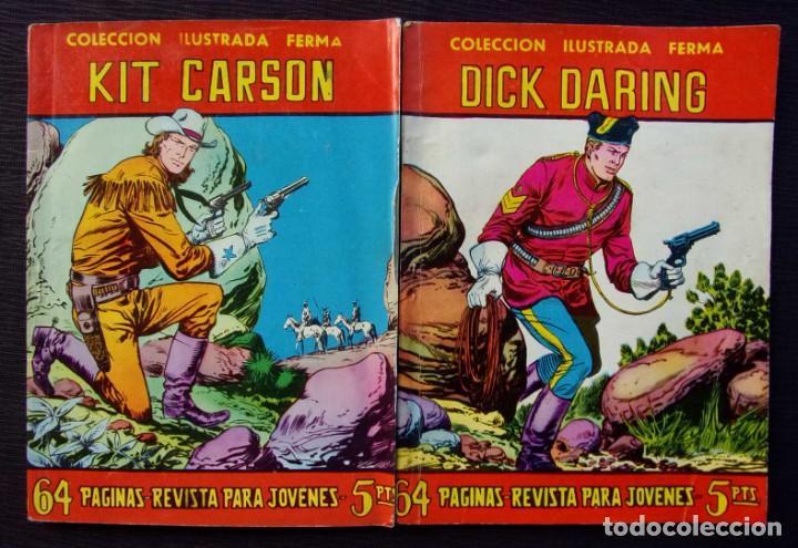 DICK DARING. KIT CARSON. COLECCIÓN ILUSTRADA.2 NÚMEROS DIFERENTES. ED.FERMA. AÑO: 1958. ORIGINALES. (Tebeos y Comics - Ferma - Otros)