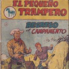 Tebeos: EL PEQUEÑO TRAMPERO Nº 16: REGRESO AL CAMPAMENTO. Lote 222146705