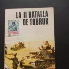 Tebeos: LA II BATALLA DE TOBRUK COLECCIONES COMBATE. NOVELA GRAFICA. EDICIONES 1980. AFRIKA KORPS. Lote 224574077