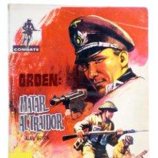 Tebeos: COMBATE 72. ORDEN: MATAR AL TRAIDOR (ALAN BUICK) FERMA, 1962. Lote 228081658
