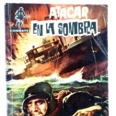 Tebeos: COMBATE 57. ATACAR EN LA SOMBRA (JIM KELLY) FERMA, 1962. Lote 228081678